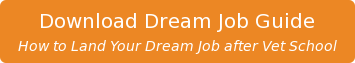 Download Dream Job Guide  How to Land Your Dream Job after Vet School
